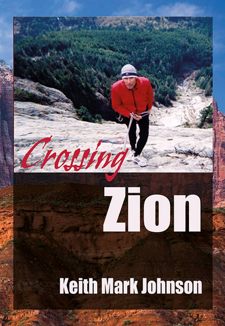 Crossing Zion af Keith Mark Johnson