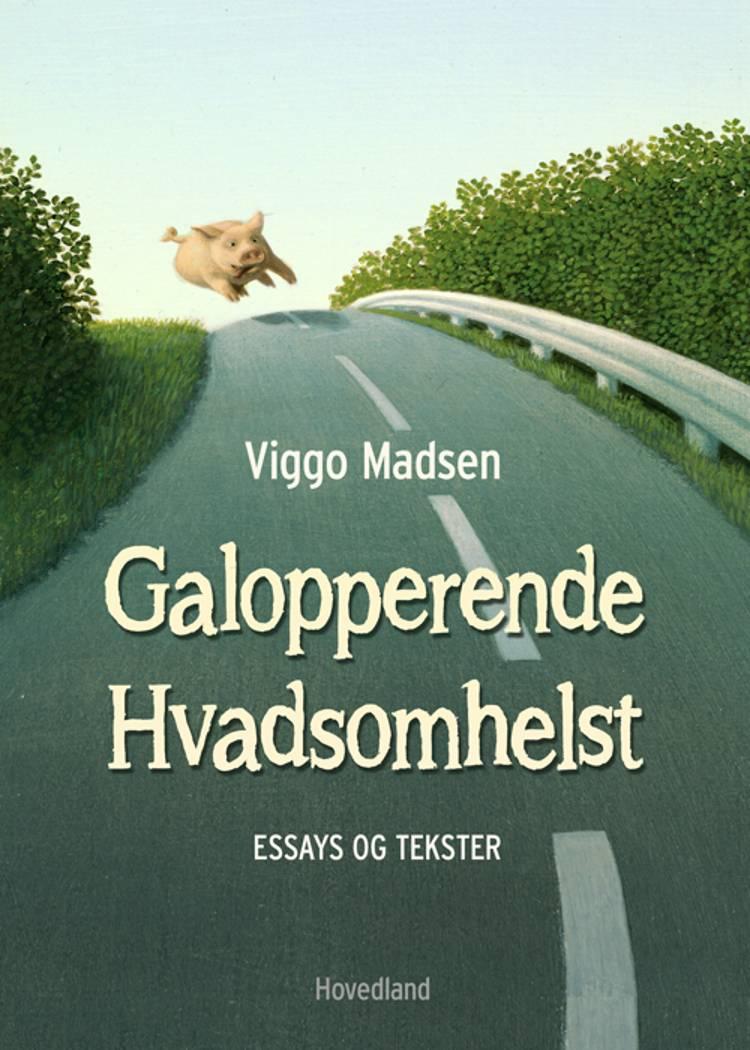Galopperende hvadsomhelst af Viggo Madsen