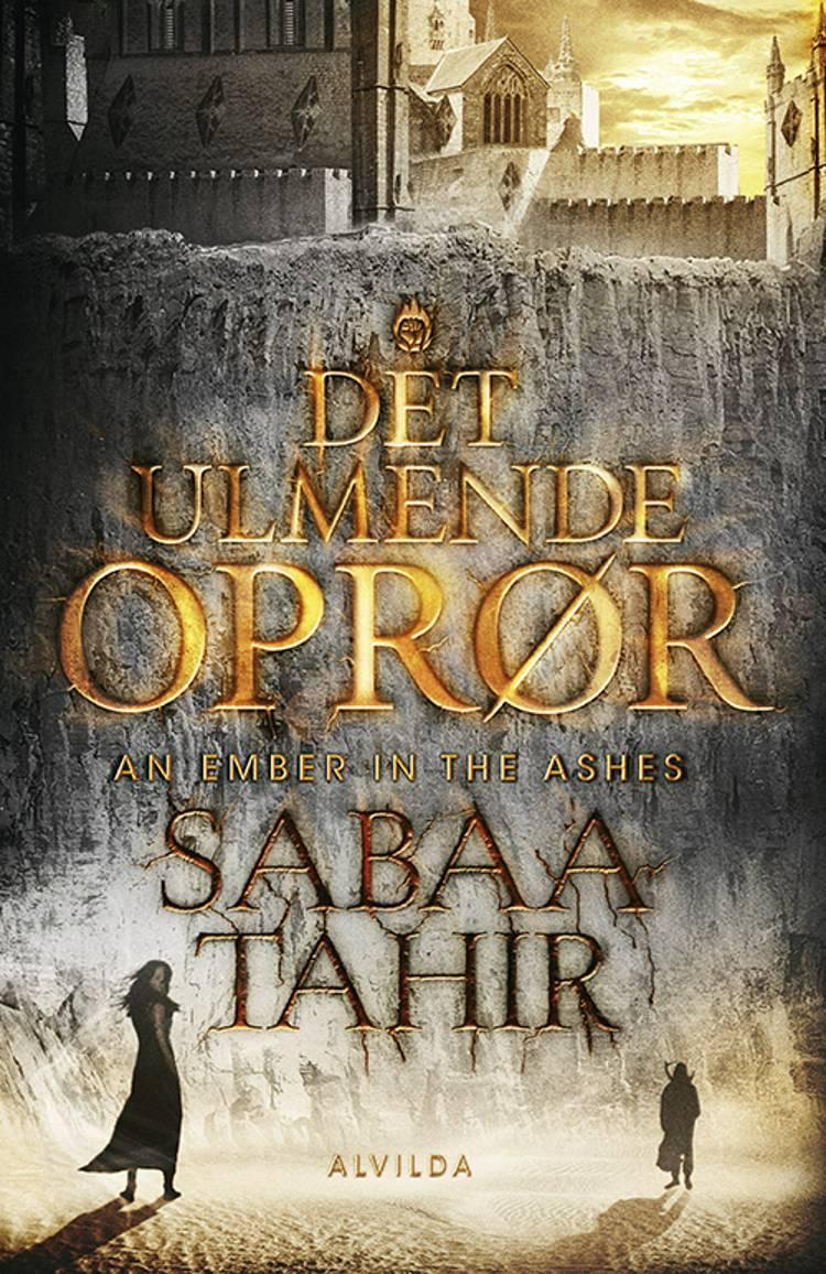 Det ulmende oprør af Sabaa Tahir