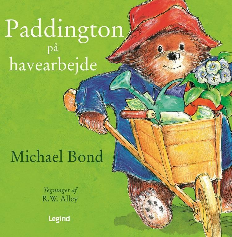 Paddington på havearbejde af Michael Bond