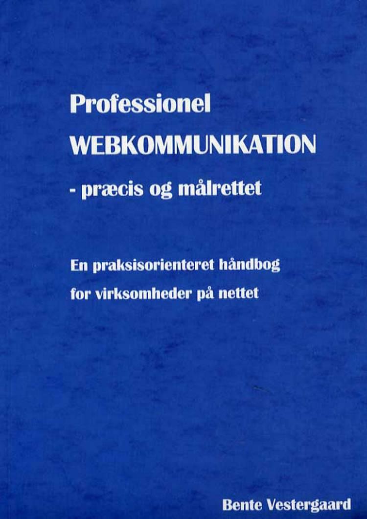 Professionel webkommunikation af Bente Vestergaard