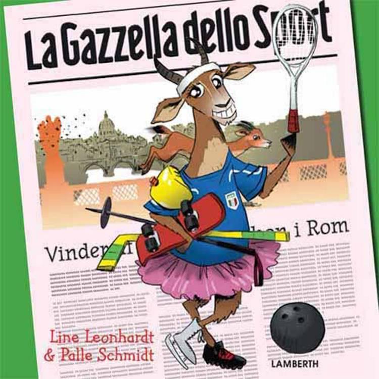 La Gazzella dello Sport af Palle Schmidt og Line Leonhardt