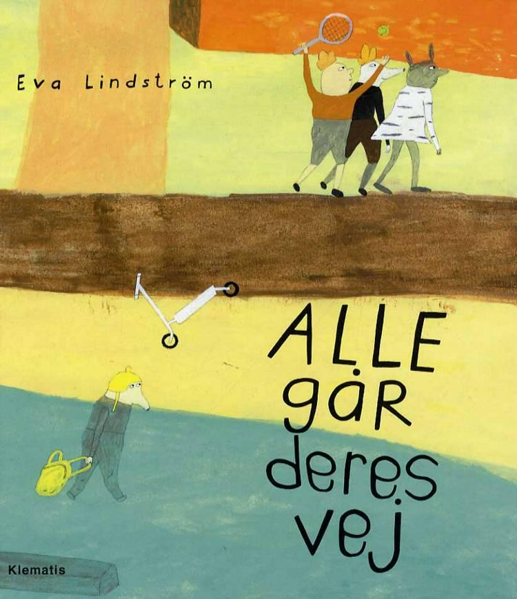 Alle går deres vej af Eva Lindström