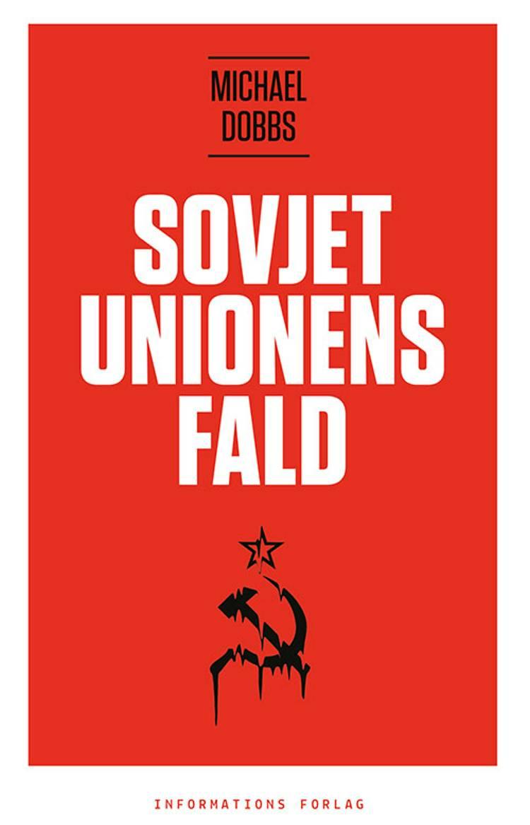 Sovjetunionens fald af Michael Dobbs