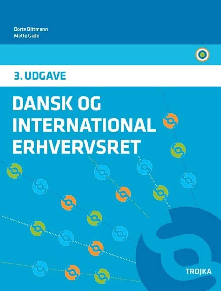 Dansk & international erhvervsret af Mette Gade og Dorte Dittmann