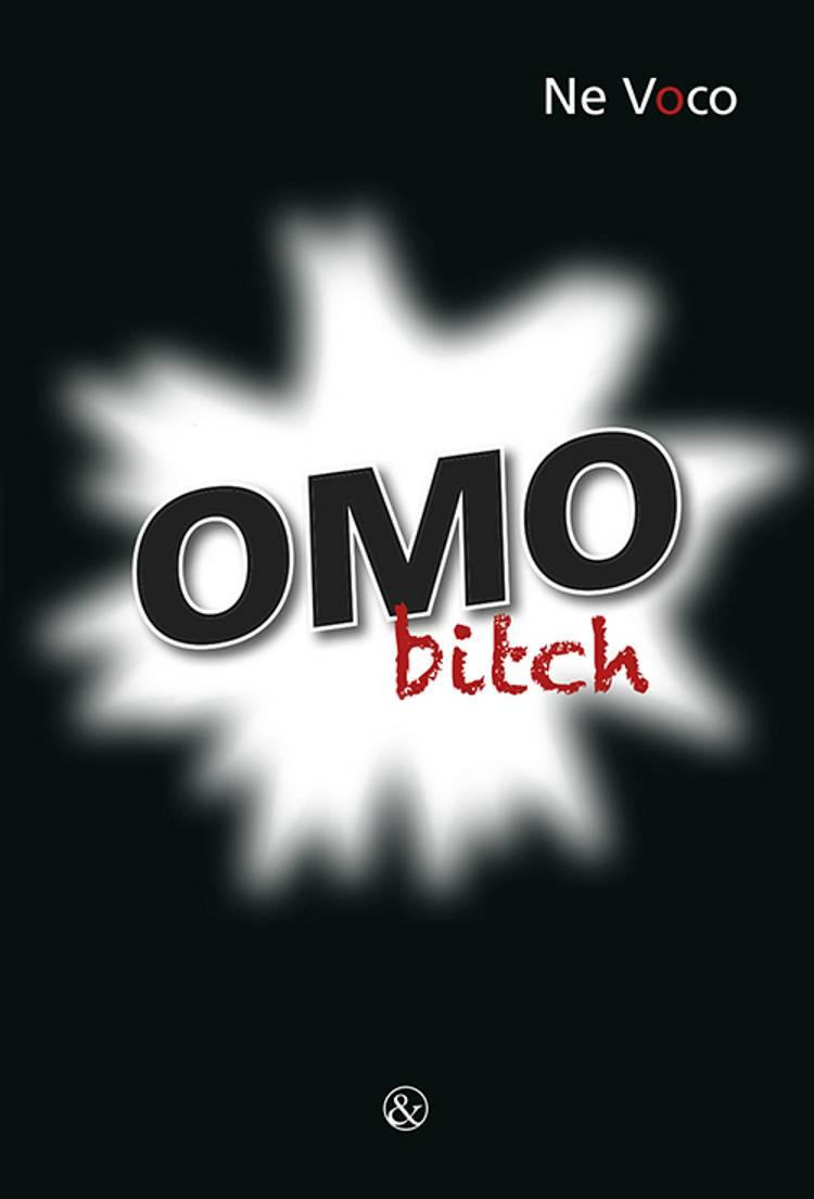 Omo Bitch af Ne Voco