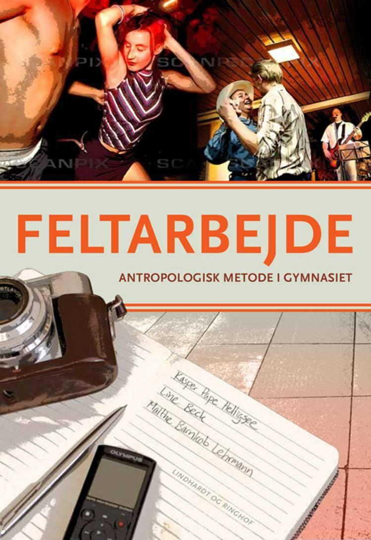 Feltarbejde af Kasper Pape Helligsøe, Malthe Barnkob Lehrmann og Line Beck