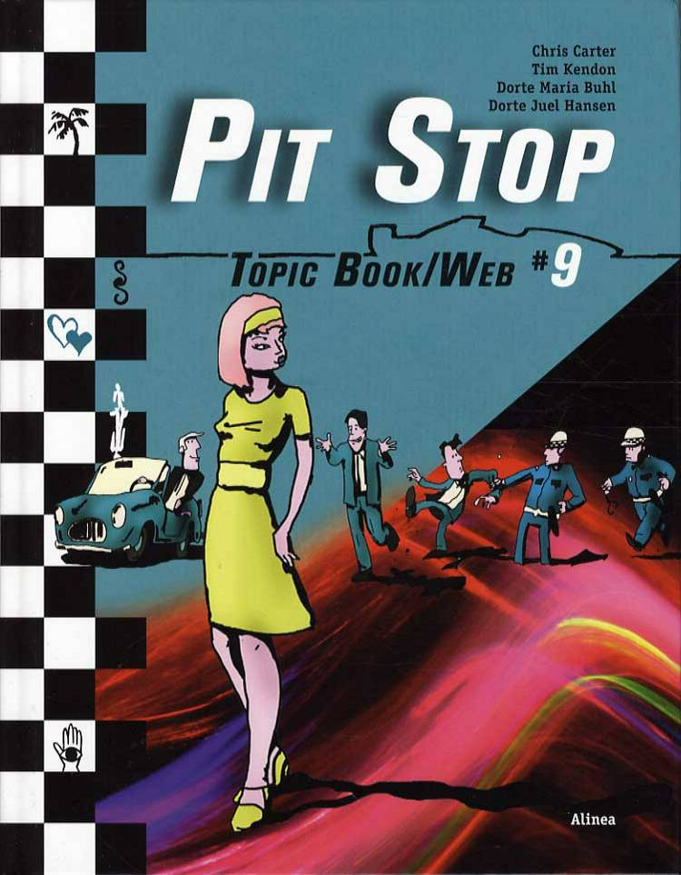 Pit Stop Topic Book/Web af Chris Carter, Dorte Maria Buhl og Timothy Kendon m.fl.