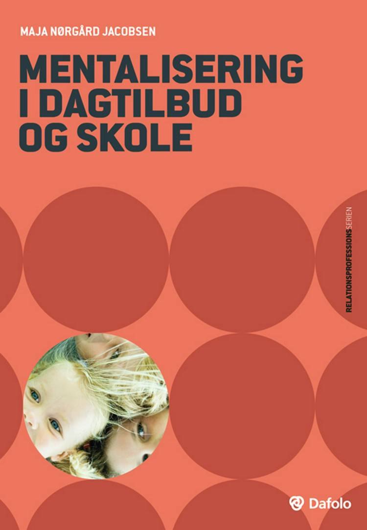 Mentalisering i dagtilbud og skole af Maja Nørgård Jacobsen