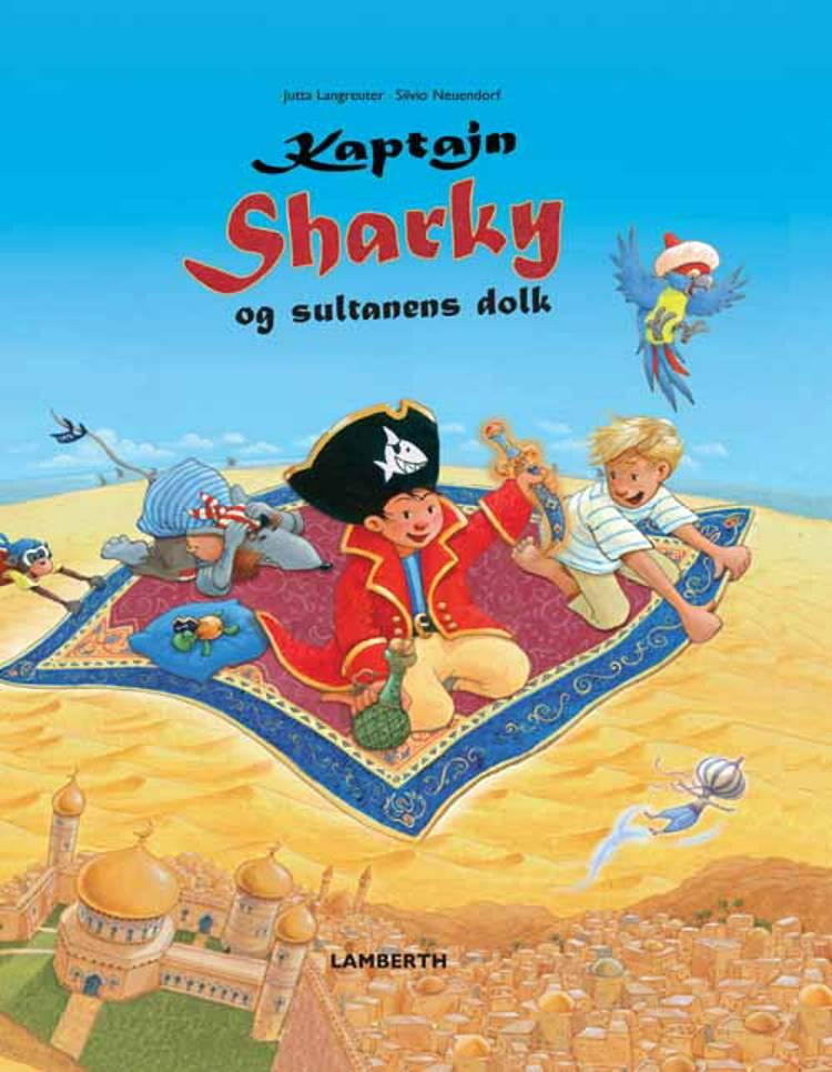 Kaptajn Sharky og sultanens dolk af Jutta Langreuter