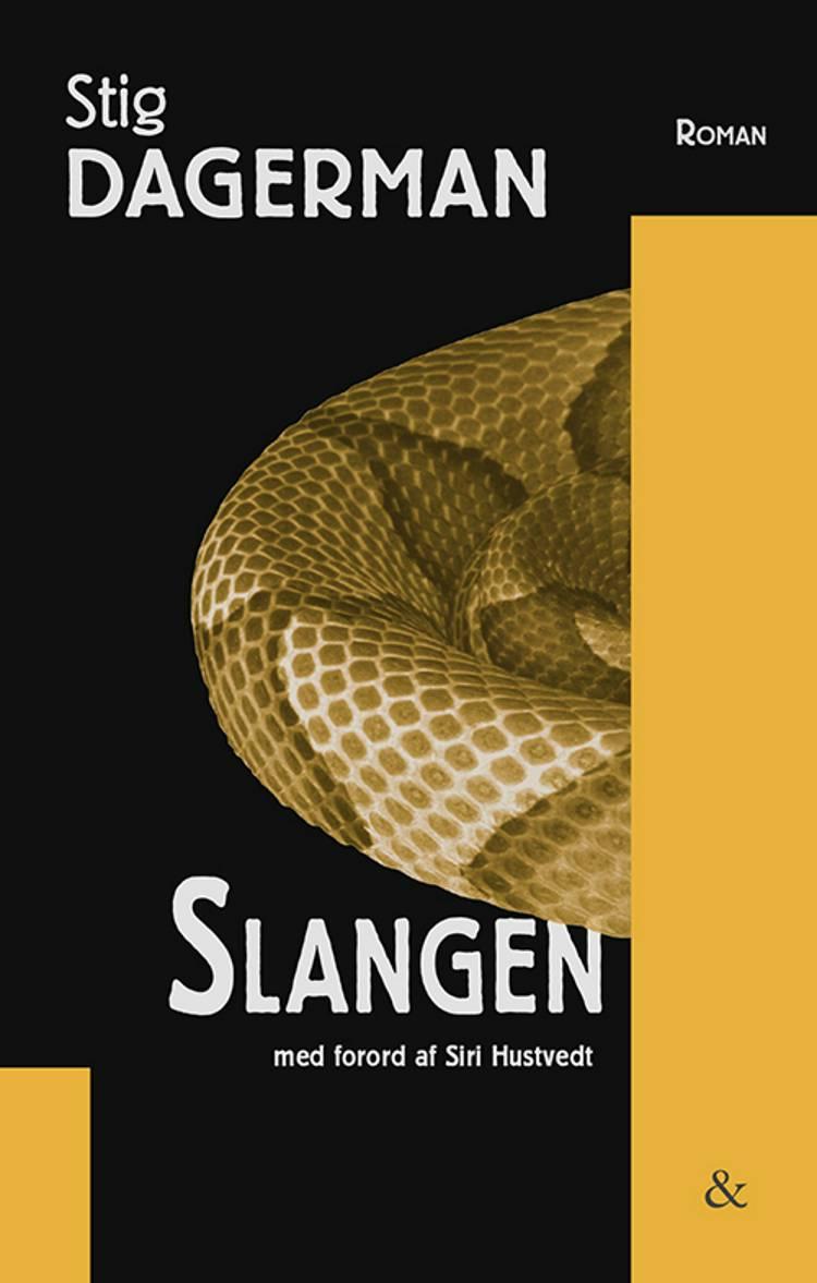 Slangen af Stig Dagerman