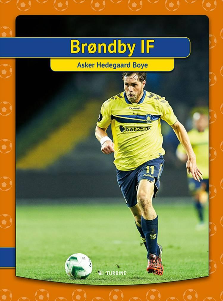 Brøndby IF af Asker Hedegaard Boye