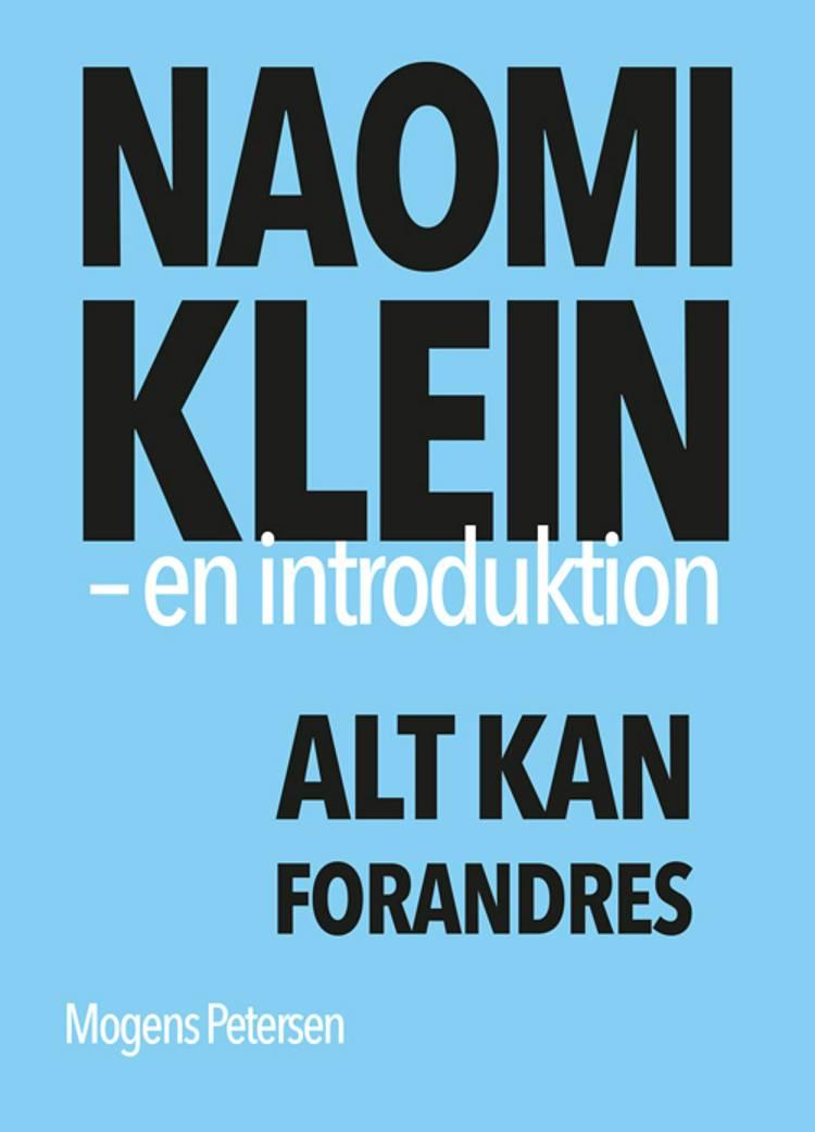 Naomi Klein - en introduktion af Mogens Petersen