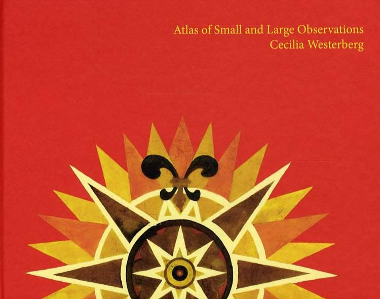 Atlas of small and large observations af Cecilia Westerberg og Pontus Kyander.