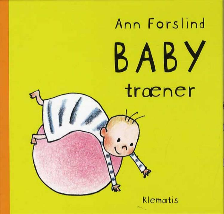 Baby træner af Ann Forslind