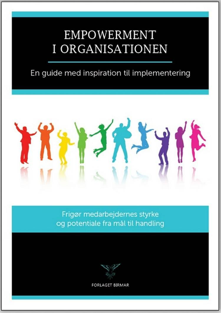 Empowerment i organisationen af Lars Stig Duehart