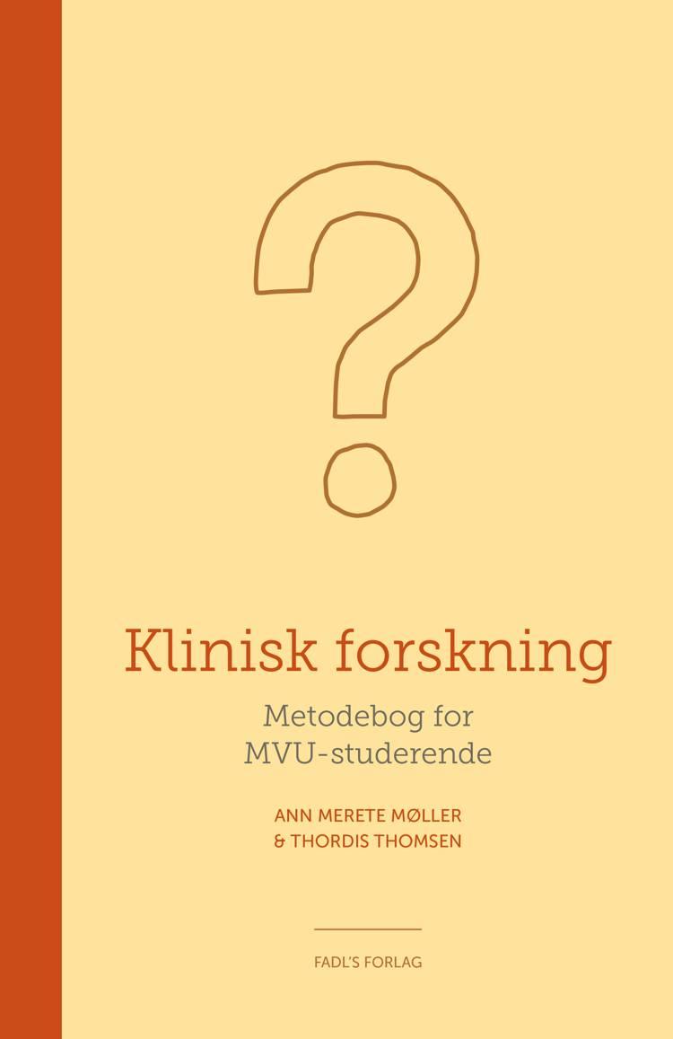 Klinisk forskning af Ann Merete Møller og Thordis Thomsen