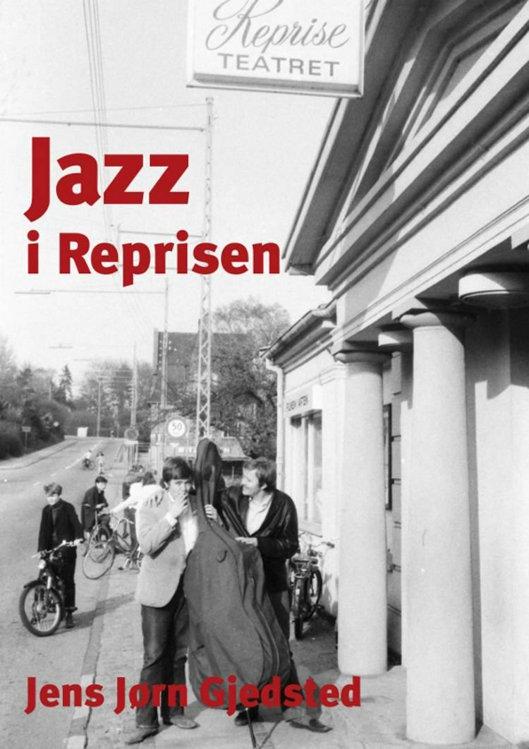 Jazz i Reprisen af Jens Jørn Gjedsted