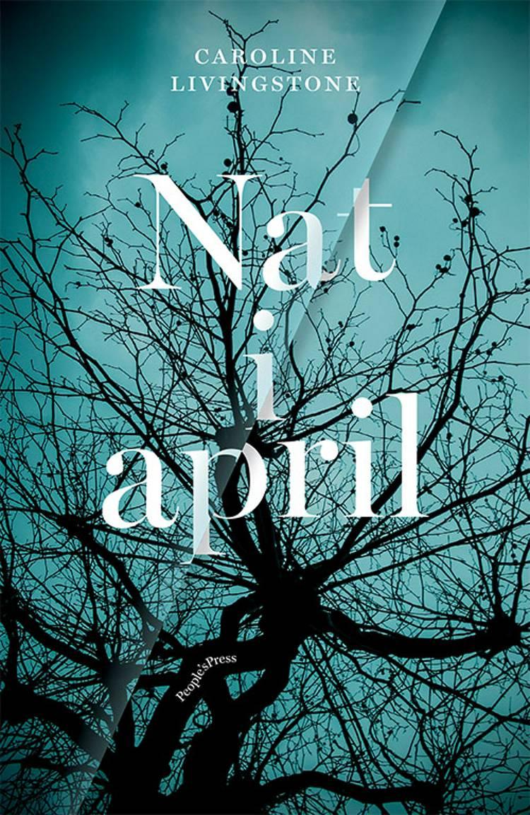 Nat i april af Caroline Livingstone
