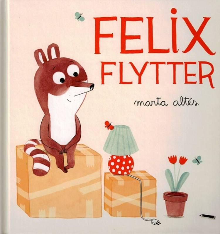 Felix flytter af Marta Altés