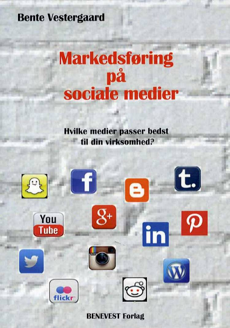 Markedsføring på sociale medier af Bente Vestergaard