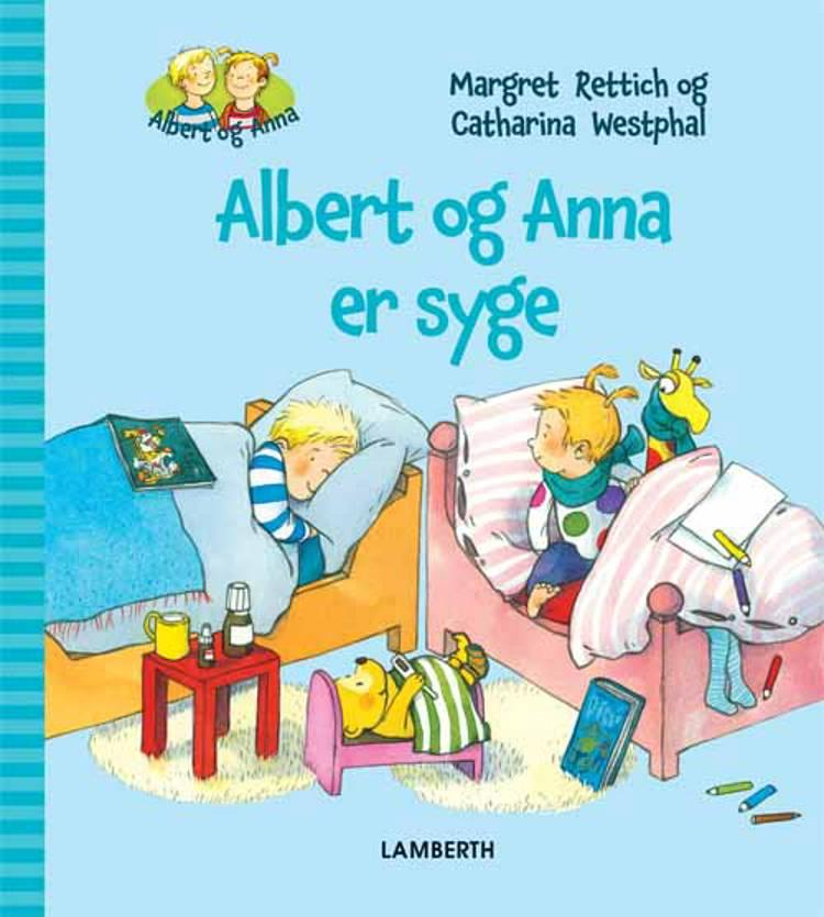 Albert og Anna er syge af Margret Rettich