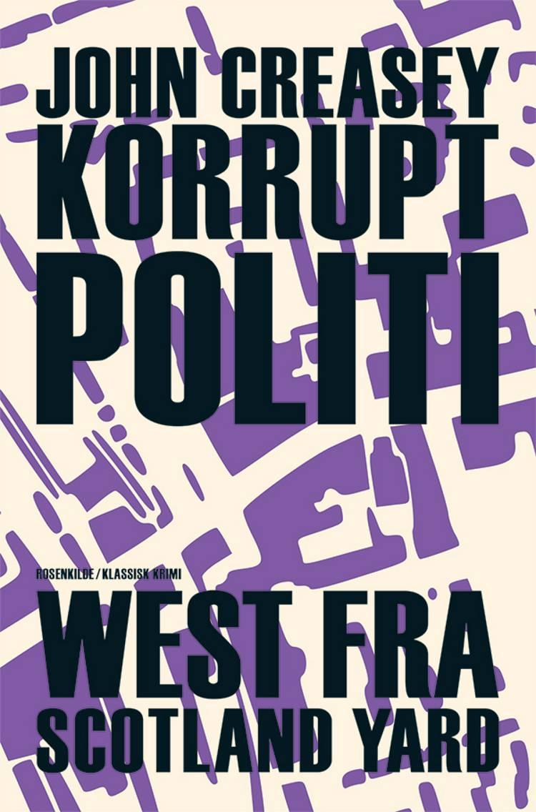 Korrupt politi af John Creasey og John Creasy