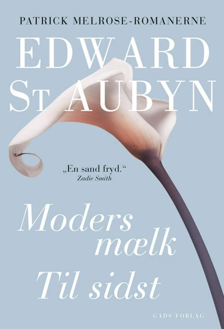 Moders mælk af Edward St. Aubyn
