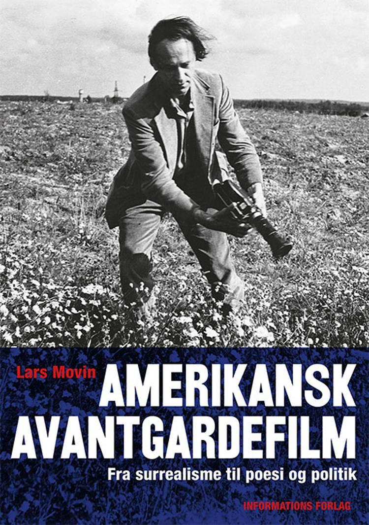 Amerikansk avantgardefilm af Lars Movin