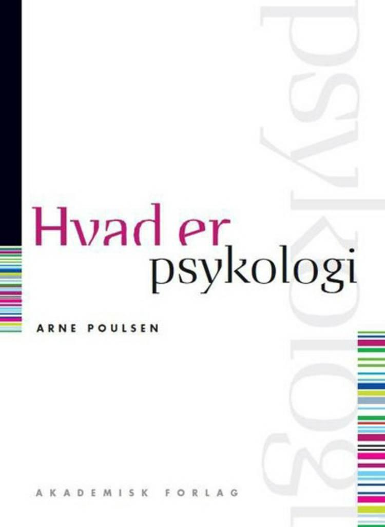 Hvad er psykologi af Arne Poulsen
