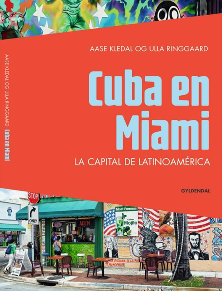 Cuba en Miami af Ulla Ringgaard og Aase Kledal
