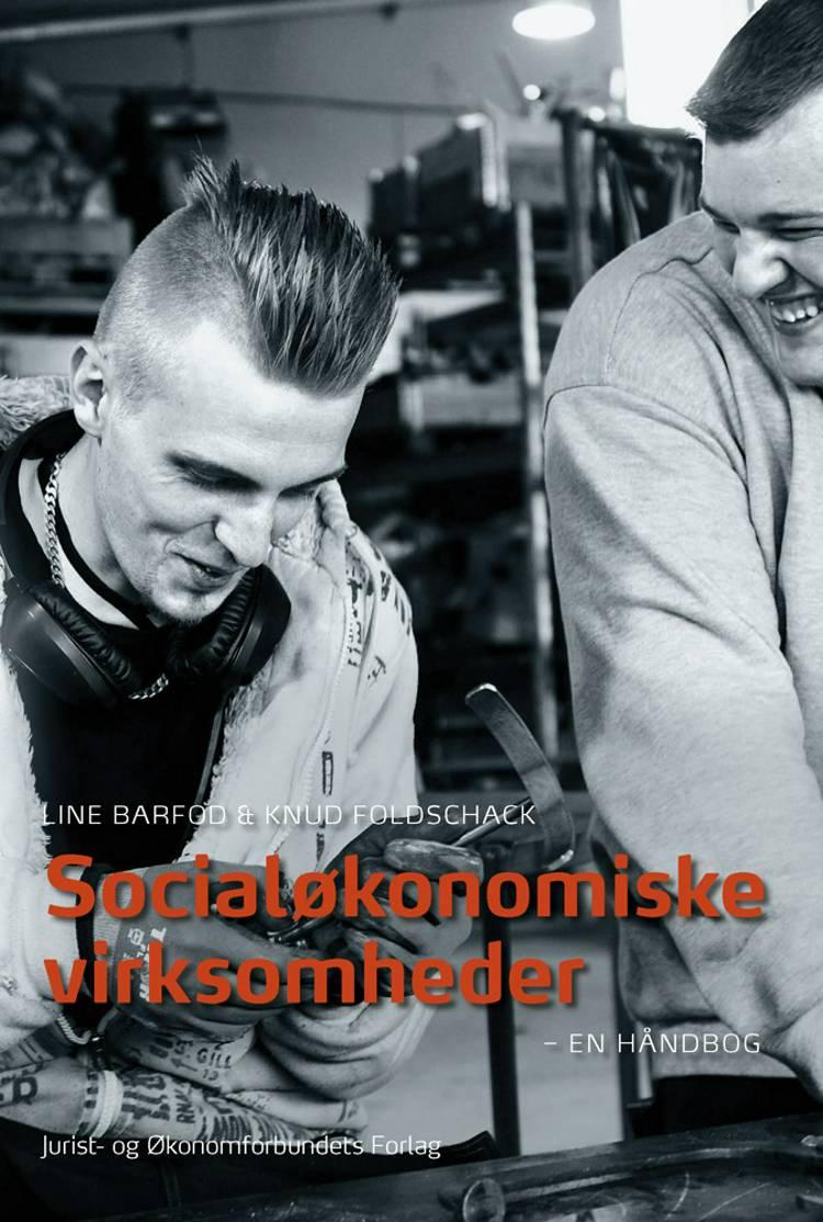 Socialøkonomiske virksomheder af Line Barfod og Knud Foldschack