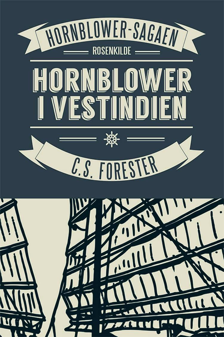 Hornblower går i aktion af C.S. Forester