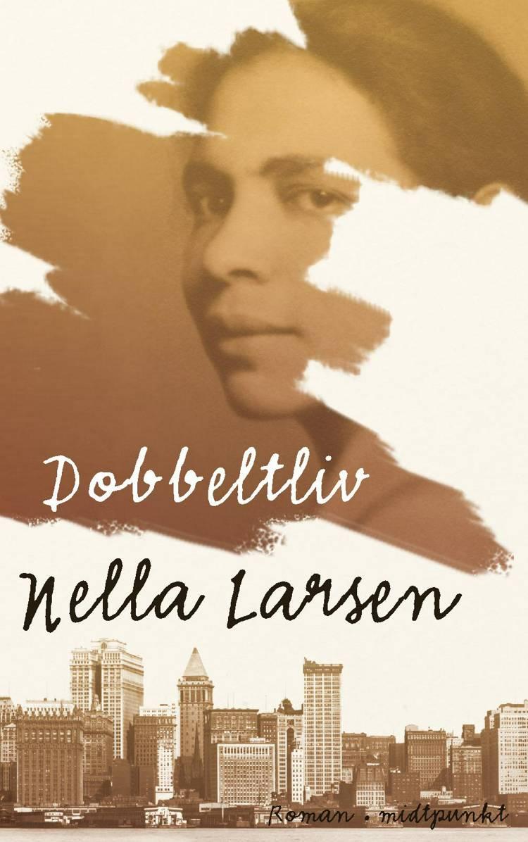 Dobbeltliv af Nella Larsen