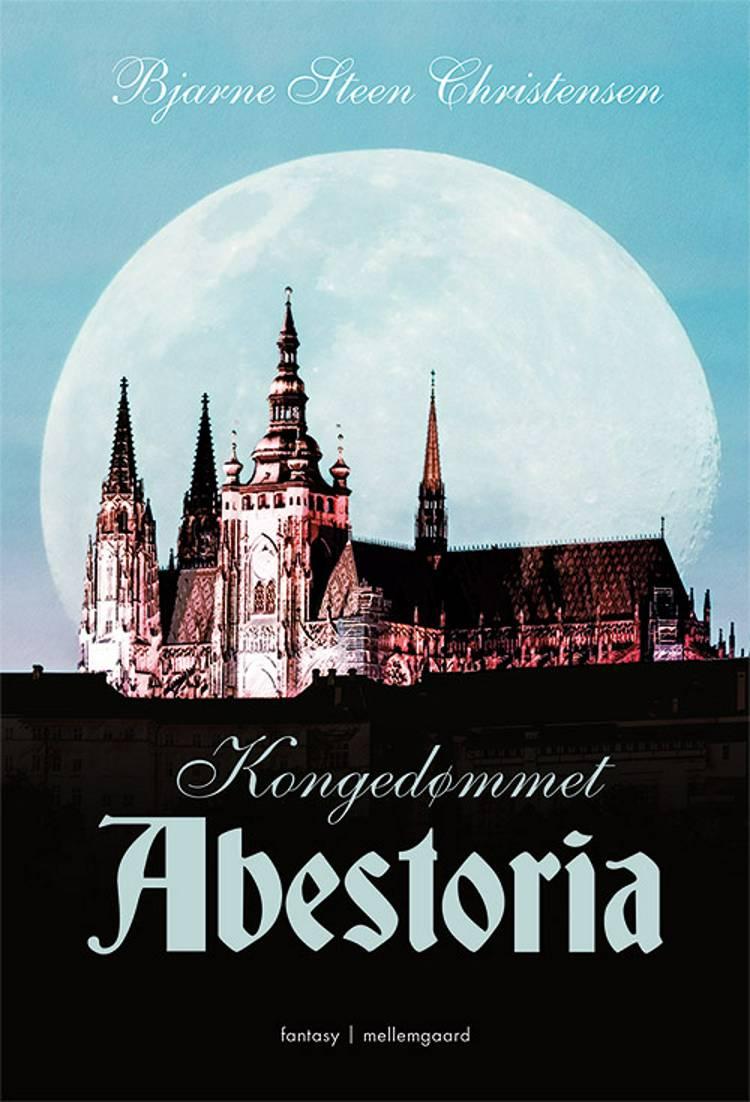 Kongedømmet Abestoria af Bjarne Steen Christensen