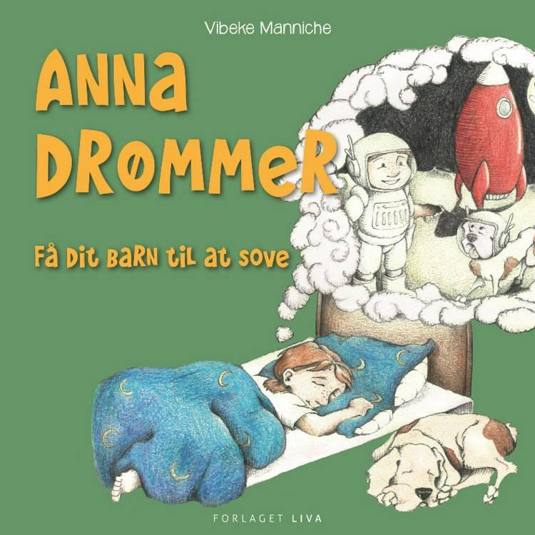 Anna drømmer af Vibeke Manniche