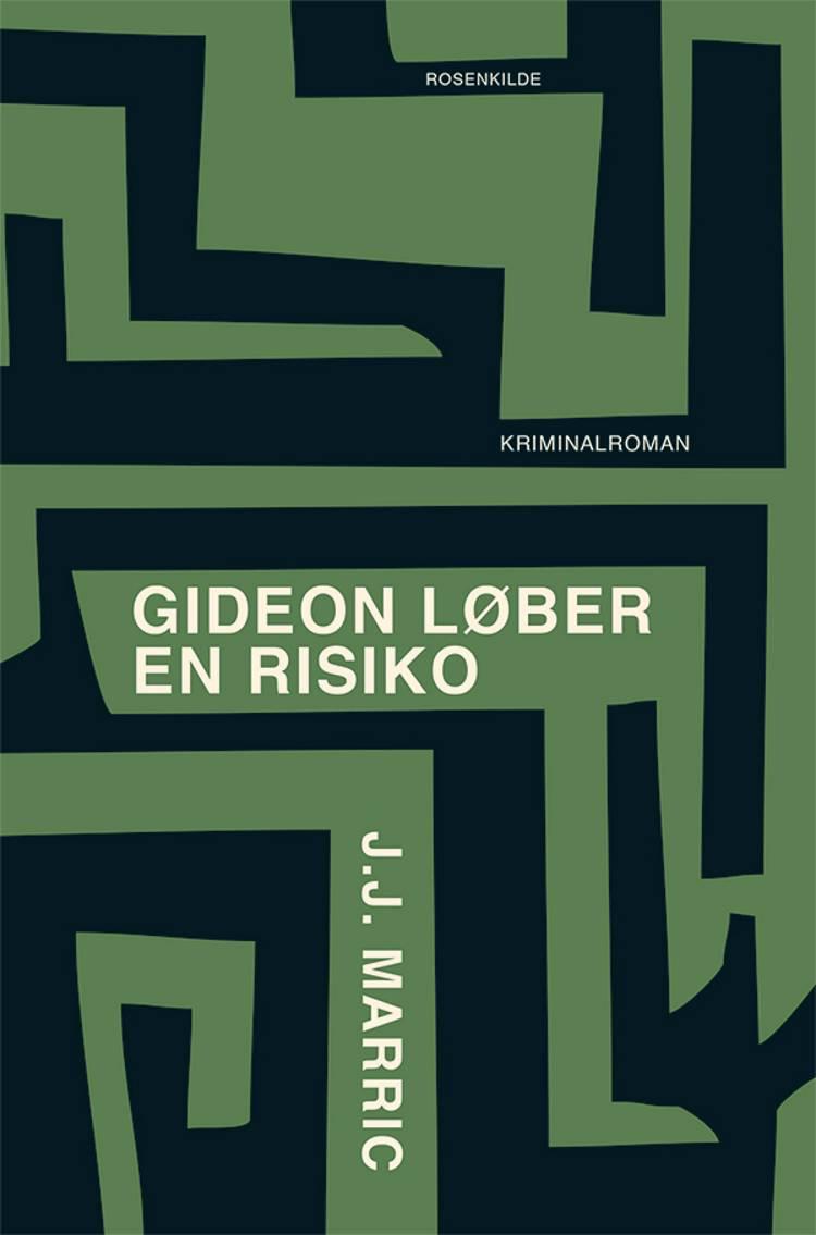 Gideon løber en risiko af J.J. Marric