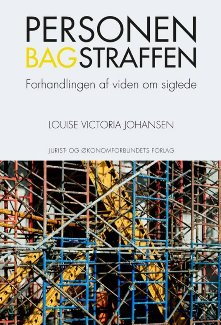 Personen bag straffen af Louise Victoria Johansen