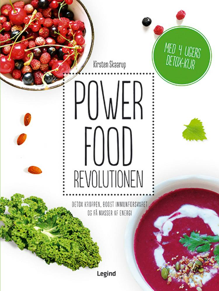 Powerfood revolutionen af Kirsten Skaarup