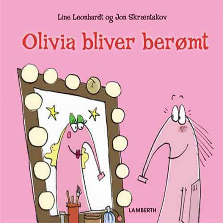 Olivia bliver berømt af Line Leonhardt