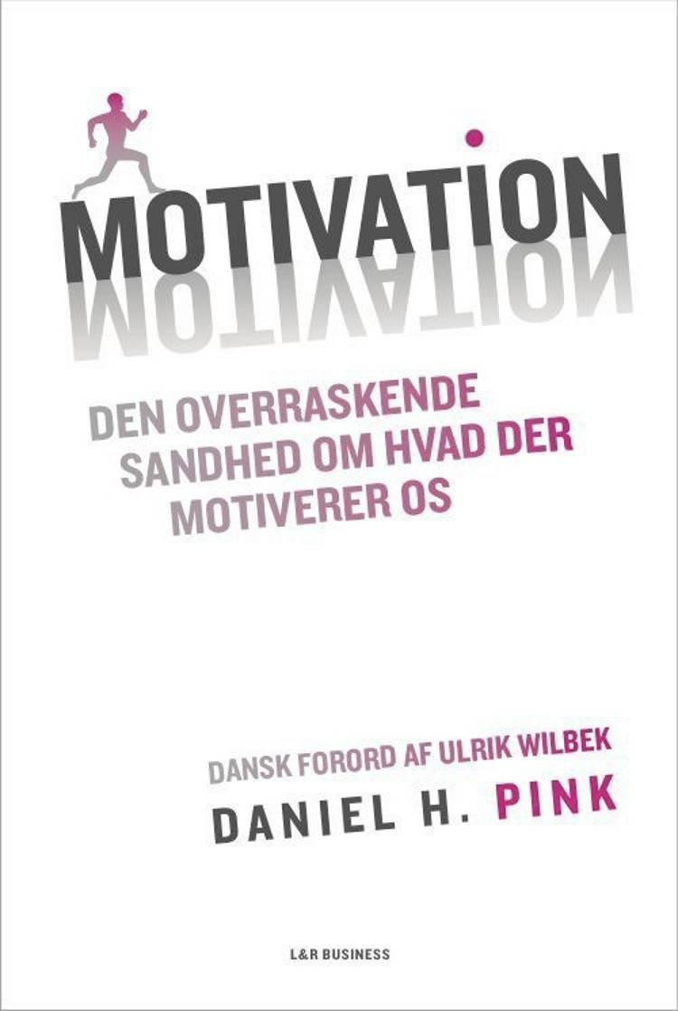 Motivation af Daniel H. Pink