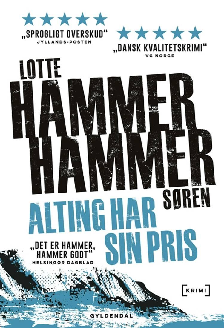 Alting har sin pris af Søren Hammer, Lotte Hammer og Lotte