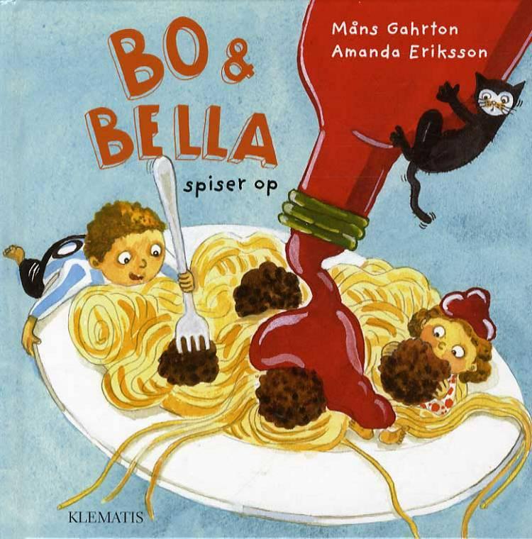Bo & Bella spiser op af Måns Gahrton