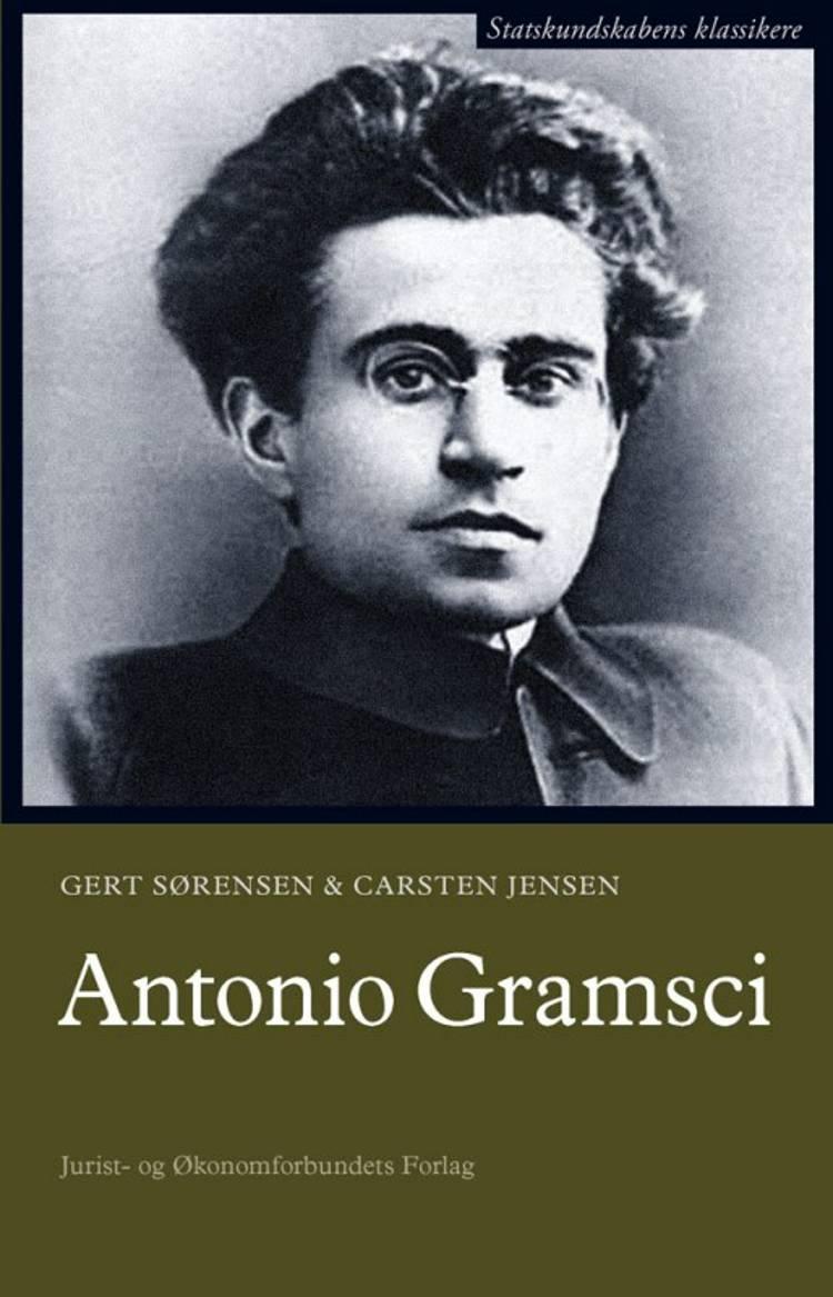 Antonio Gramsci af Carsten Jensen og Gert Sørensen