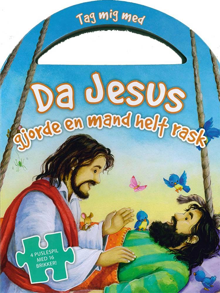 Da Jesus gjorde en mand helt rask