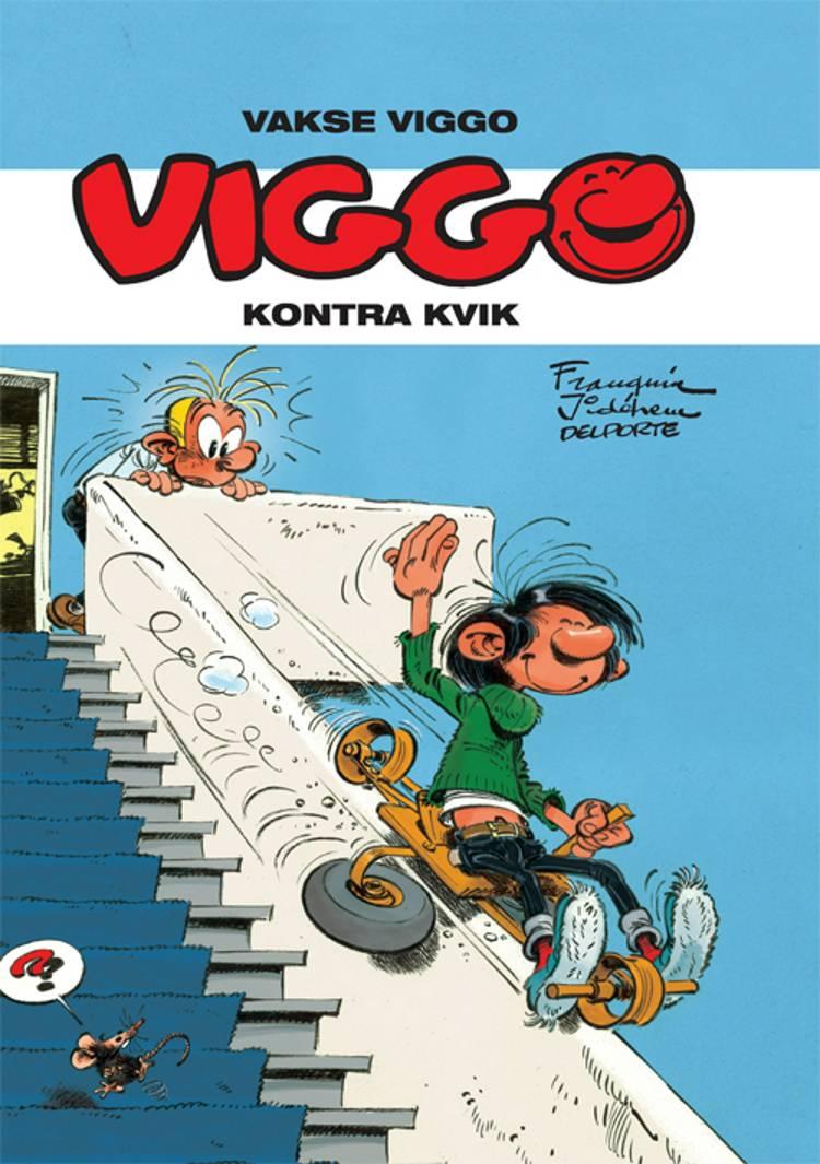 Viggo kontra Kvik af Y. Delporte og André Franquin