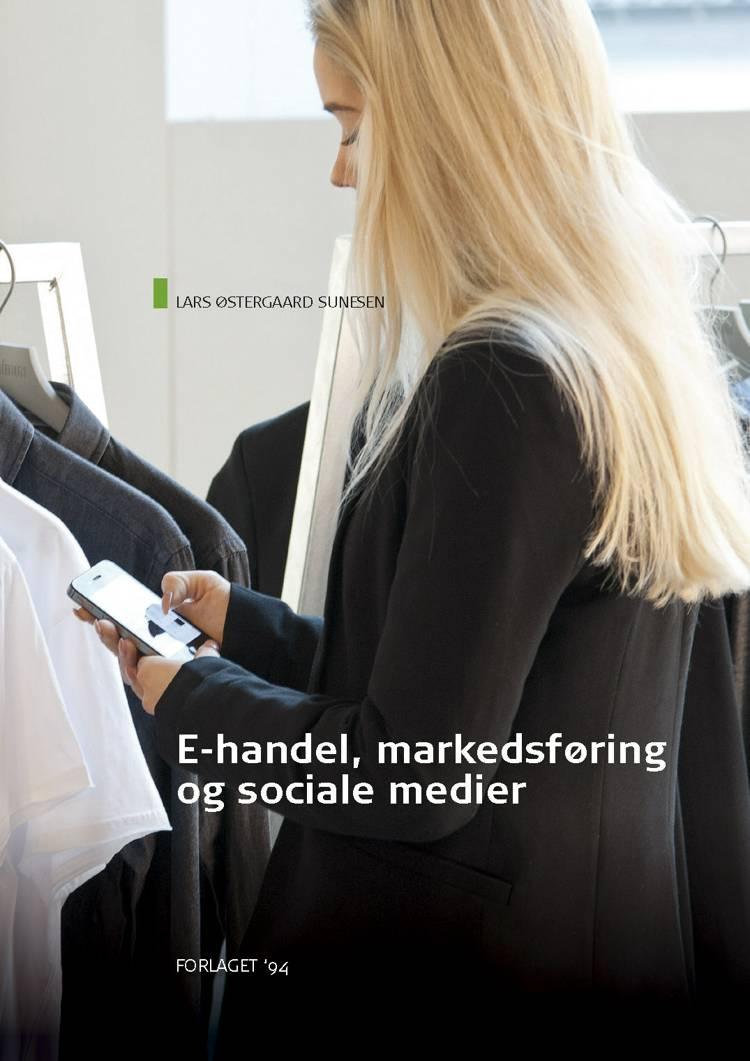 E-handel, markedsføring og sociale medier af Lars Østergaard Sunesen