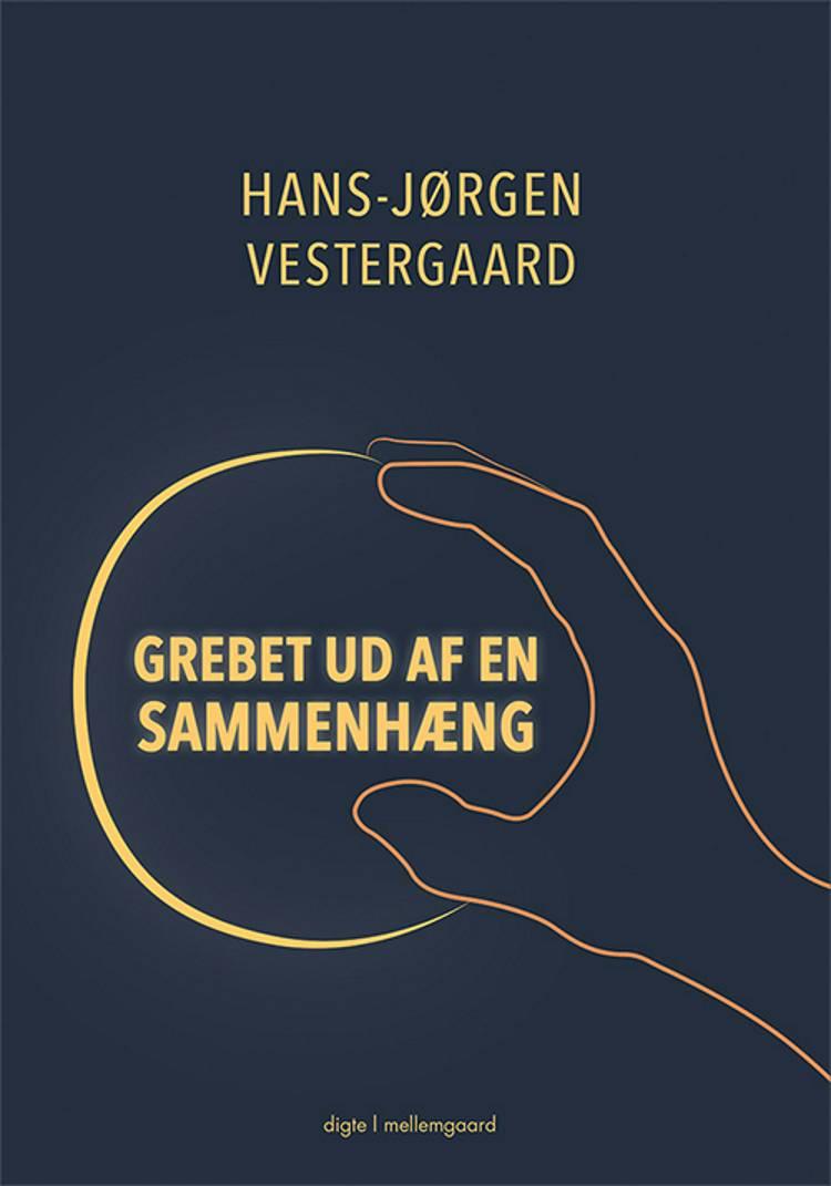 Grebet ud af en sammenhæng af Hans-Jørgen Vestergaard
