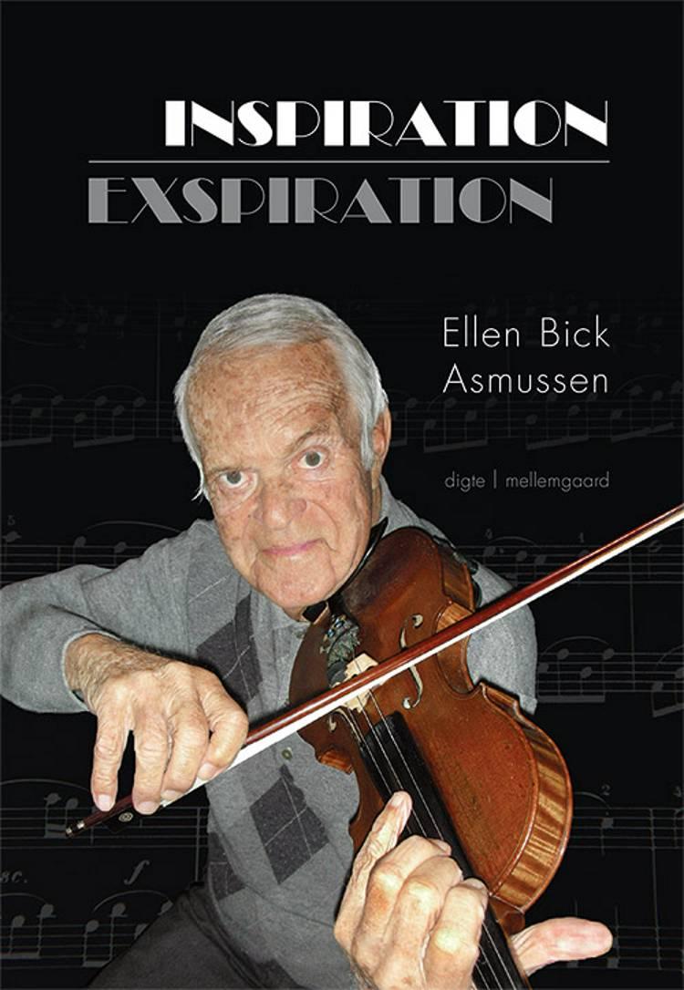 Inspiration - exspiration af Ellen Bick Asmussen
