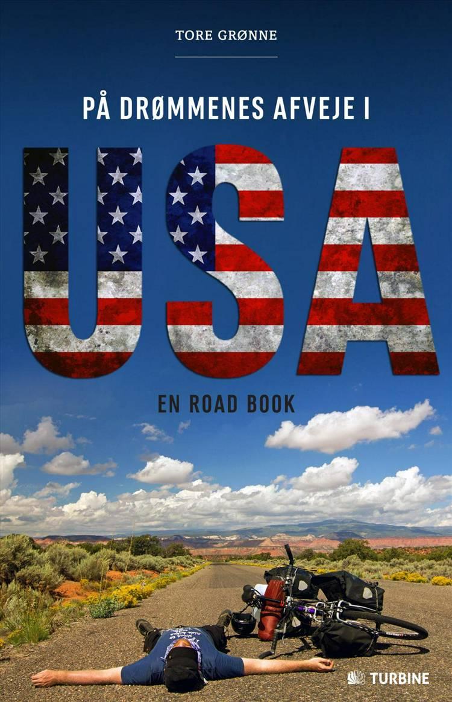 På drømmenes afveje i USA af Tore Grønne